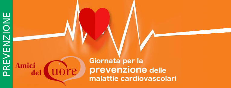 Amici del cuore - giornata prevenzione malattie cardiovascolari